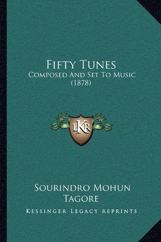 Fifty Tunes: Composed and Set to Music (1878)
