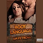 Body Language: The Boot Knockers Ranch, Book 2 | Em Petrova