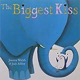 Joanna Walsh The Biggest Kiss