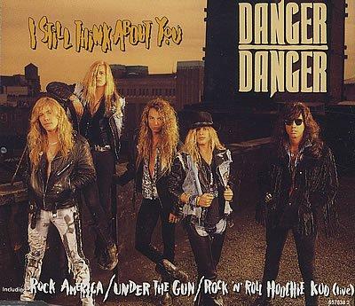 DANGER DANGER - I Still Think About You - Zortam Music