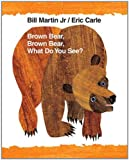 Image of Brown Bear, Brown Bear, What Do You See? (Brown Bear and Friends)