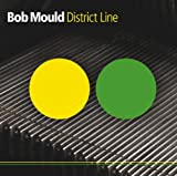 Bob Mould District Line [VINYL]