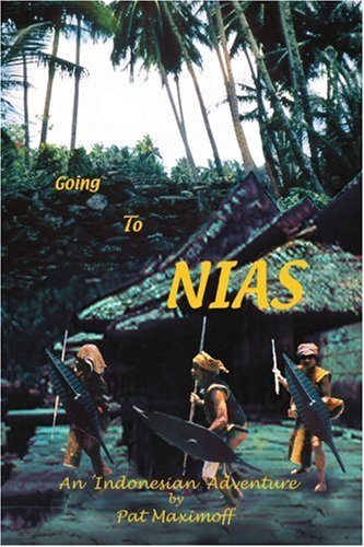 Going to Nias: An Indonesian Adventure