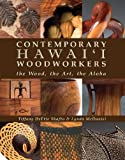 img - for Contemporary Hawaii Woodworkers book / textbook / text book