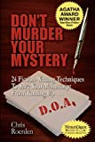 img - for Don't Murder Your Mystery [Agatha Award for Best Nonfiction Book] book / textbook / text book