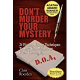 Don't Murder Your Mystery [Agatha Award for Best Nonfiction Book] ~ Chris Roerden