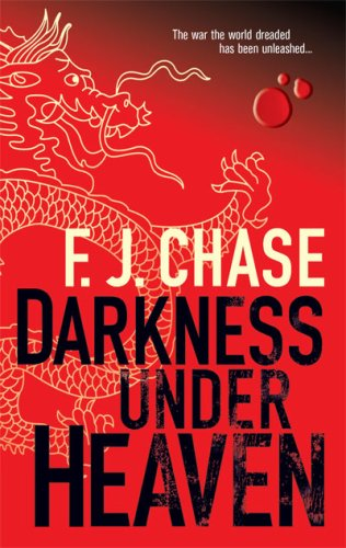 Darkness Under Heaven, F.J. Chase