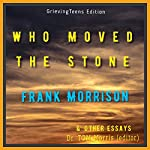 Who Moved the Stone by Frank Morrison & Other Essays | Frank Morrison