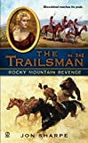 img - for The Trailsman #342: Rocky Mountain Revenge by Jon Sharpe (2010-04-06) book / textbook / text book