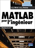 MATLAB pour l'ingnieur : Versions 6 et 7