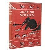Just so Stories by Rudyard Kipling (ILLUSTRATED) ~ Rudyard Kipling