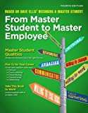img - for By Dave Ellis From Master Student to Master Employee (4th Edition) book / textbook / text book