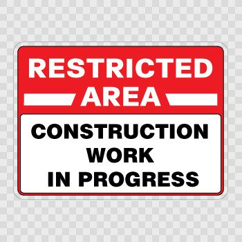 Restricted Area Construction Work In Progress... Color print (18 X 13.2 inch) X8454