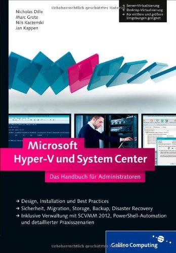 Microsoft Hyper-V und System Center: Das Handbuch für Administratoren