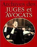 echange, troc Jacques Borgé, Viasnoff Nicolas - Archives des juges et des avocats