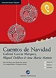 Cuentos de Navidad - Interaktives Hörbuch Spanisch: Das Hörbuch zum Spanisch lernen