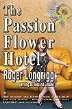 Roger Longrigg (Rosalind Erskine) The Passion Flower Hotel