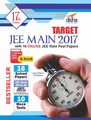 Target JEE Main 2017 (15 Solved Papers 2002-2016 + 10 Mock Tests) with 16 Online JEE Main Past Papers eBook
