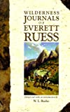 img - for The Wilderness Journals of Everett Ruess book / textbook / text book