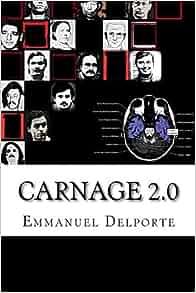 Amazon.com: Carnage 2.0 (French Edition) (9781492103578): Emmanuel