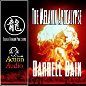 The Melanin Apocalypse | [Darrell Bain]