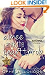 Aimee and the Heartthrob (Entangled C...