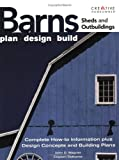 Barns, Sheds and Outbuildings: Plan, Design, Build (Ultimate Guide) - 1580112366