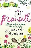 Jill Mansell Mixed Doubles (B Format)
