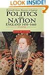 Politics and Nation: England 1450 - 1660