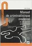 echange, troc Alain Buquet - Manuel de criminalistique moderne et de police scientifique