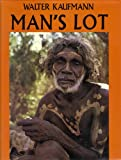 Man's Lot (0070333149) by Kaufmann, Walter Arnold