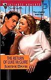 The Return of Luke McGuire (Silhouette Intimate Moments, No. 1036) (Silhouette Intimate Moments, #1036) (0373271069) by Justine Davis