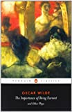 Image of The Importance of Being Earnest and Other Plays (Penguin Classics)