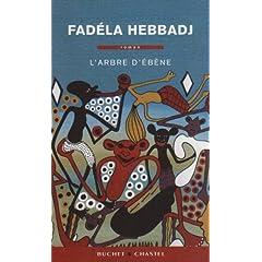L'arbre d'ébène - Fadela Hebbadj