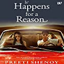 It Happens for a Reason Audiobook by Preeti Shenoy Narrated by Meetu Chilana