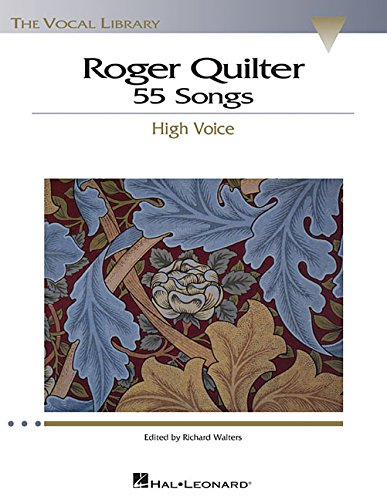 Roger Quilter: 55 Songs: High Voice The Vocal Library [Walters, Richard] (Tapa Blanda)