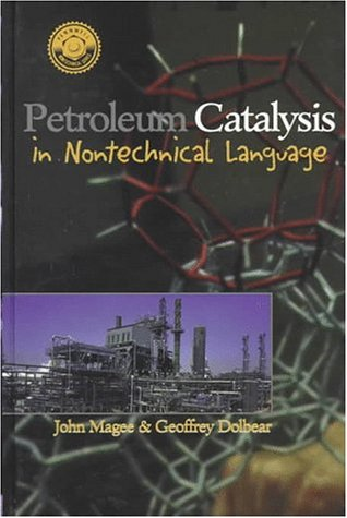 Petroleum Catalysis in Nontechnical Language Pennwell Nontechnical Series087814787X : image