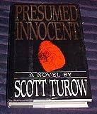 Presumed Innocent by Scott Turow Hardback 1987