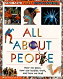 All about People: Scholastic Reference (Scholastic First Encyclopedia)
