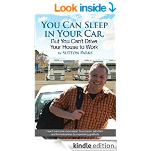 you can sleep in your car but you can 39 t drive your house to work kindle edition by sutton. Black Bedroom Furniture Sets. Home Design Ideas
