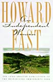 An Independent Woman (0151002711) by Fast, Howard