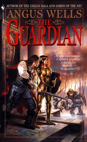 The Guardian (Bantam Spectra Book), Angus Wells