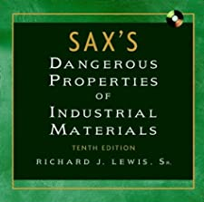 Sax s Dangerous Properties of Industrial Materials by Richard J. Lewis Sr.