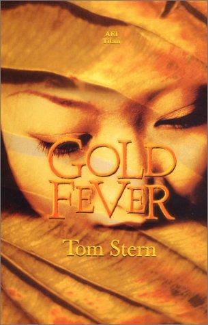Gold Fever, Stern, Tom