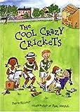 The Cool Crazy Crickets (0439283108) by Elliott, David