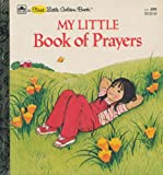 My little book of prayers (First little golden books)