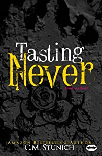 Tasting Never: A New Adult Romance by C.M. Stunich ebook deal