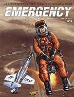 Emergency, Tome 2 : Les histoires authentiques de l'aéronautique