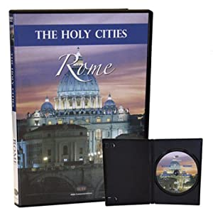 The Holy Cities: Rome, Symbol of Christianity