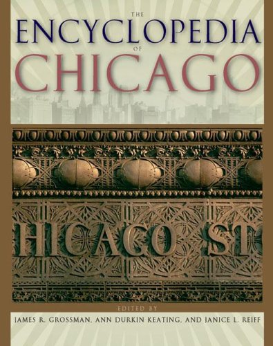 The Encyclopedia of Chicago PDF